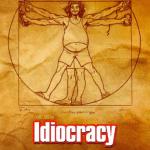 Idiocratie